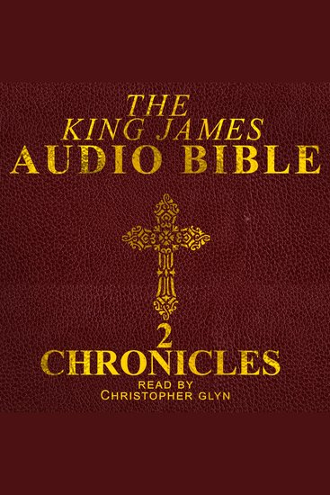 Audio Bible The: Chronicles II - The Old Testament - cover