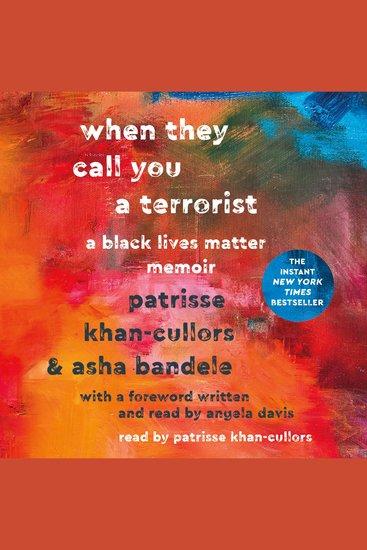 When They Call You a Terrorist - A Black Lives Matter Memoir - cover