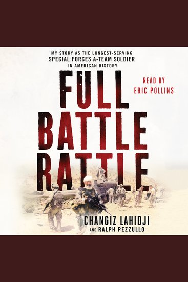 Full Battle Rattle - My Story as the Longest-Serving Special Forces A-Team Soldier in American History - cover