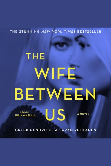 The Wife Between Us - A Novel - cover