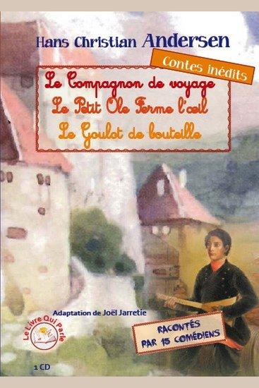 Compagnon de voyage et autres contes merveilleux Le - Le compagnon de voyage - Le petit Ole ferme l'œil - Le goulot de bouteille - cover