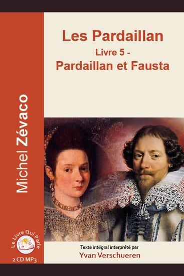 Pardaillan Livre 5 - Pardaillan et Fausta Les - Livre 5 - Pardaillan et Fausta - cover