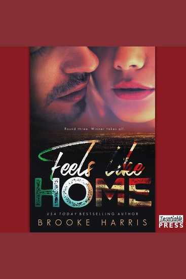 Feels Like Home - Round Three Winner Takes All - cover