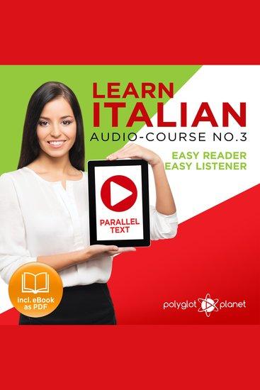 Learn Italian - Audio-Course No 3 - Easy Reader Easy Listener - cover