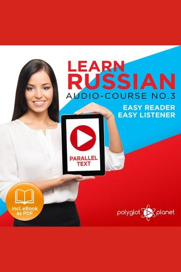 Learn Russian - Easy Reader Easy Listener - cover