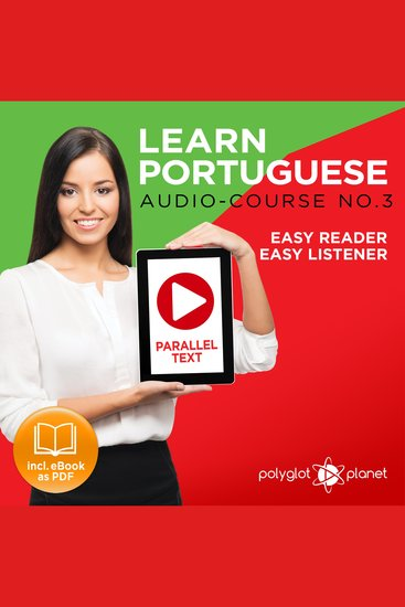 Learn Portuguese - Audio-Course No 3 - Easy Reader Easy Listener - cover