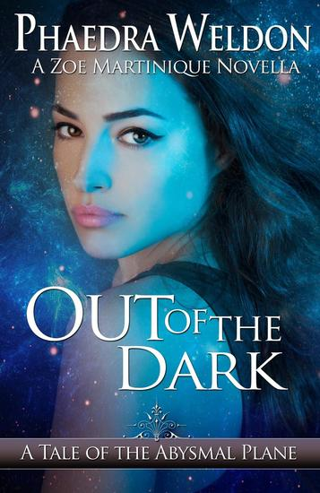 Out Of The Dark - Zoe Martinique Investigation Series - cover