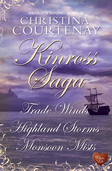 Kinross Saga - Trade Winds Highland Storms Monsoon Mists - cover