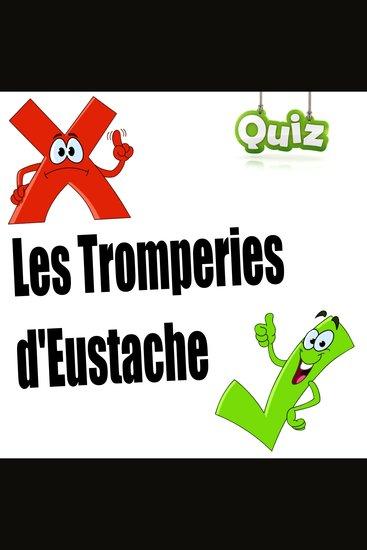 Les Tromperie d'Eustache (Quiz audio) - cover
