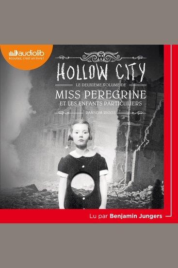 Miss Peregrine et les enfants particuliers 2 - Hollow City - cover