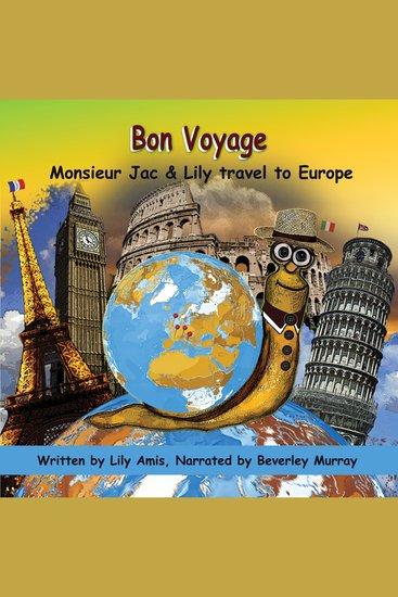 Bon Voyage Monsieur Jac & Lily travel to Europe - cover