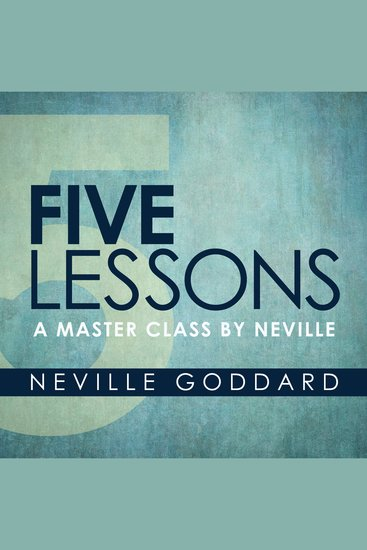 Five Lessons - A Master Class by Neville - cover