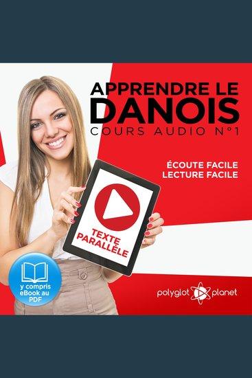 Apprendre le danois - Texte parallèle - Écoute facile - Lecture facile: Lire et écouter des Livres en danois - Cours Audio Volume 1 [Learn Danish] - cover