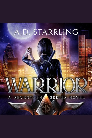 Warrior - A Seventeen Series Novel Book 2 - cover