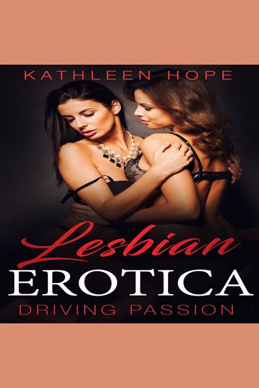 Lesbian Erotica: Driving Passion - cover