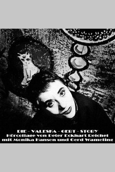Die-Valeska-Gert-Story - Hörcollage von Peter Eckhart Reichel - cover