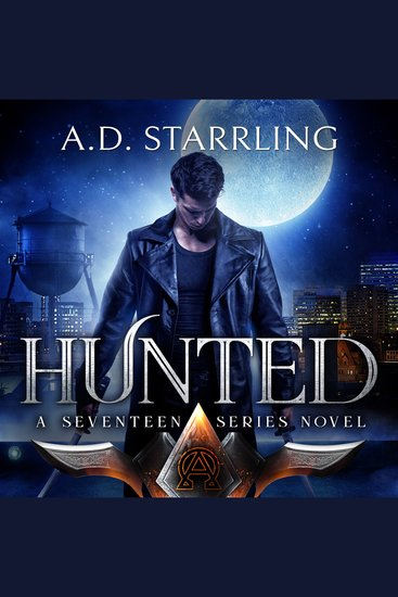 Hunted - A Seventeen Series Novel Book 1 - cover