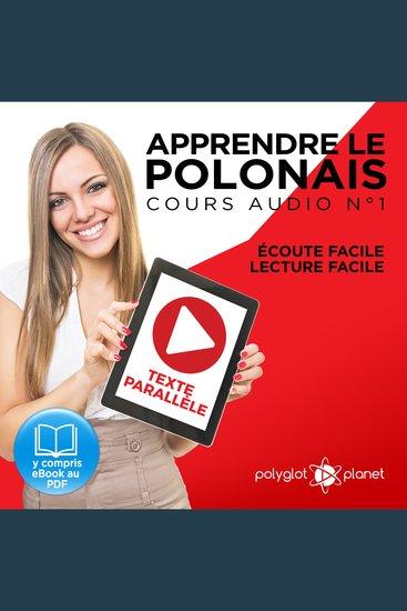Apprendre le polonais - Texte parallèle Écoute facile - Lecture facile: POLONAIS COURS AUDIO N° 1 (Lire et écouter des Livres en polonais) [Learn Polish] - cover