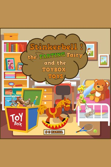 Stinkerbell the Farting Fairy and the Toybox Toys - cover