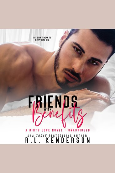 Friends with Benefits - Dirty Love #1 - cover