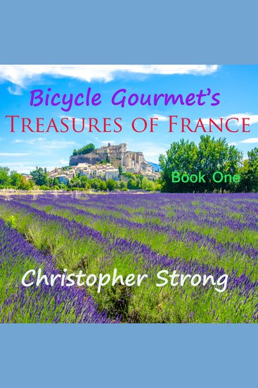 Bicycle Gourmet's Treasures of France - Book One - cover