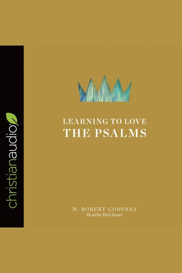 Learning to Love the Psalms - cover