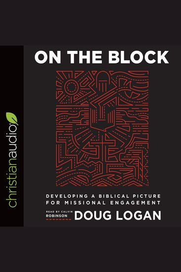 On the Block - Developing a Biblical Picture for Missional Engagement - cover