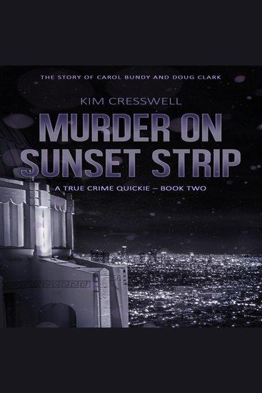 Murder on Sunset Strip - The Story of Carol Bundy and Doug Clark - cover