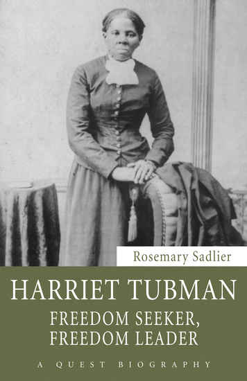Harriet Tubman Freedom Seeker Freedom Leader Read Book Online