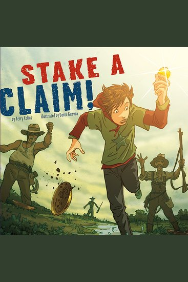 Stake a Claim! - Nickolas Flux and the California Gold Rush - cover