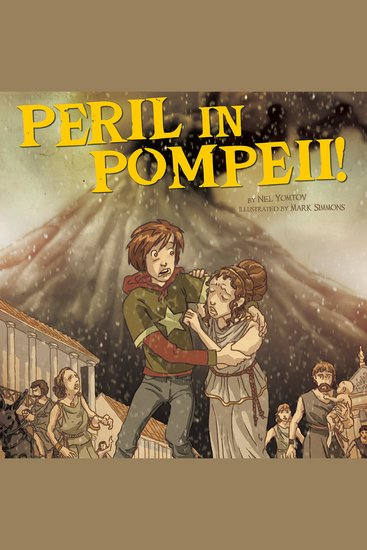 Peril in Pompeii! - Nickolas Flux and the Eruption of Mount Vesuvius - cover