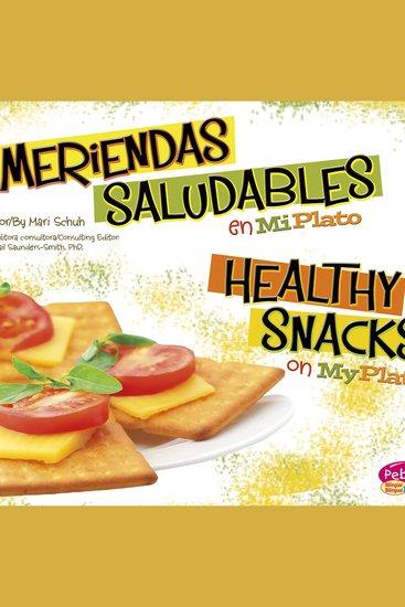 Meriendas saludables en MiPlato Healthy Snacks on MyPlate - cover