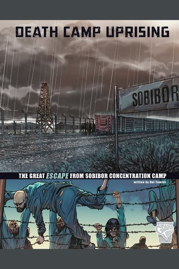 Death Camp Uprising - The Escape from Sobibor Concentration Camp - cover