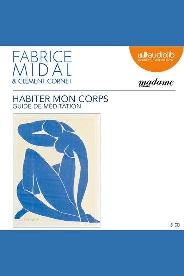 Habiter mon corps - Guide de méditation - cover