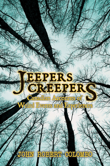 Jeepers Creepers - Canadian Accounts of Weird Events and Experiences - cover