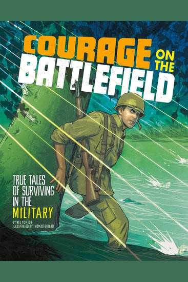 Courage on the Battlefield - True Stories of Survival in the Military - cover