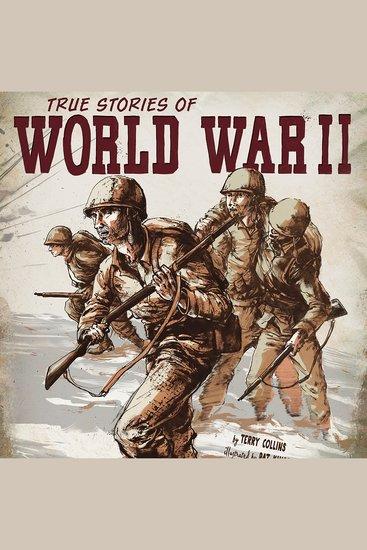 True Stories of World War II - cover