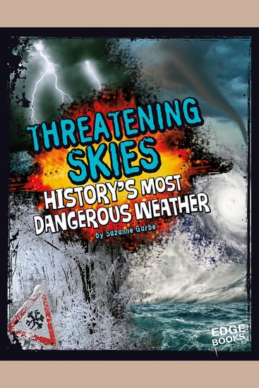 Threatening Skies - History's Most Dangerous Weather - cover