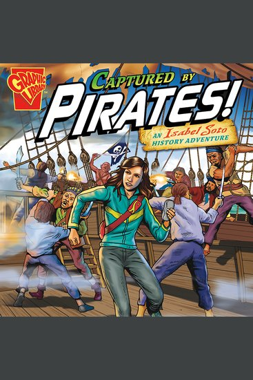 Captured by Pirates! - An Isabel Soto History Adventure - cover