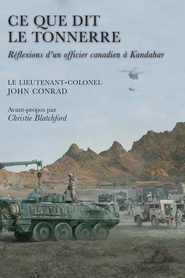 Ce que dit le tonnerre - Réflexions d'un officier canadien à Kandahar - cover