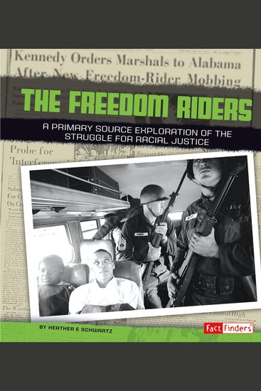 Freedom Riders - A Primary Source Exploration of the Struggle for Racial Justice - cover
