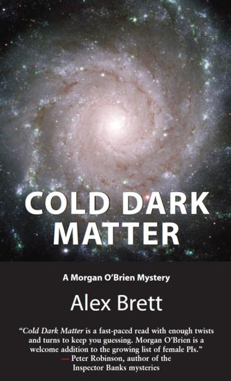 Cold Dark Matter - A Morgan O'Brien Mystery - cover