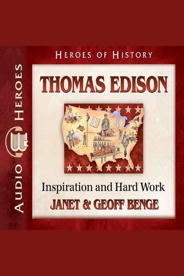 Thomas Edison - Inspiration and Hard Work - cover