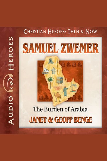 Samuel Zwemer - The Burden of Arabia - cover