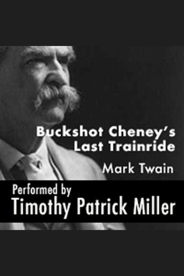 Buckshot Cheney's Last Trainride - cover