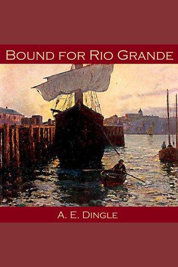 Bound for Rio Grande - cover