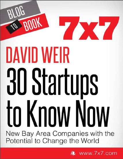 30 Startups To Know Now: New Bay Area Companies with the Potential to Change the World - cover