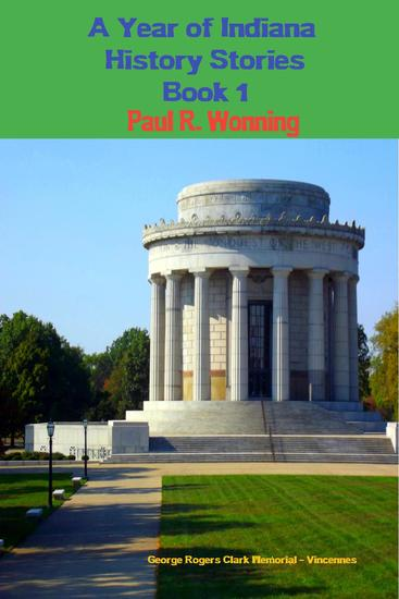 A Year of Indiana History Stories - Book 1 - Hoosier History Chronicles #1 - cover