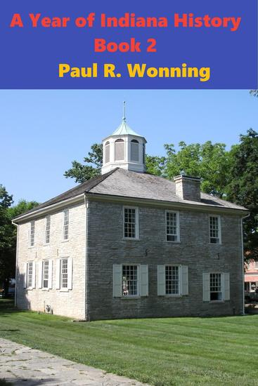 A Year of Indiana History Stories - Book 2 - Hoosier History Chronicles #2 - cover