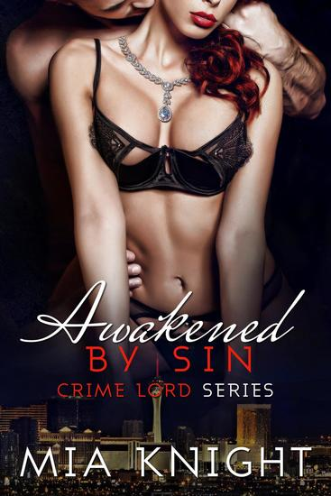 Awakened by Sin - Crime Lord Series #4 - cover